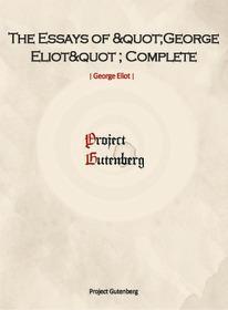 The Essays of George EliotComplete