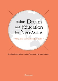 Asian Dream and Education for Neo-Asians