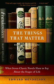 """<font title=""""The Things That Matter: What Seven Classic Novels Have to Say about the Stages of Life (Paperback) """">The Things That Matter: What Seven Class...</font>"""