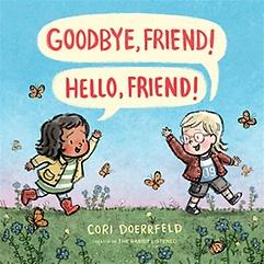 """<font title=""""Goodbye, Friend! Hello, Friend! (Hardcover)"""">Goodbye, Friend! Hello, Friend! (Hardcov...</font>"""