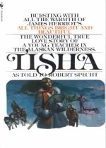 "<font title=""Tisha: The Story of a Young Teacher in the Alaska Wilderness (Mass Market Paperback) "">Tisha: The Story of a Young Teacher in t...</font>"