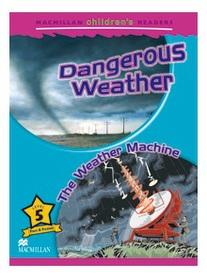 "<font title=""Dangerous Weather / The Weather Machine : Macmillan Children"