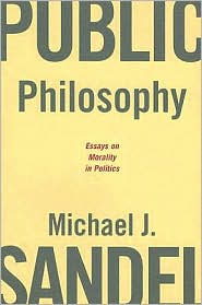 "<font title=""Public Philosophy : Essays on Morality in Politics (Paperback)"">Public Philosophy : Essays on Morality i...</font>"
