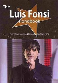 The Luis Fonsi Handbook (Paperback)