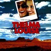 Soundtrack  - Thelma & Louise