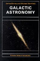 Galactic Astronomy - Princeton Series in Astrophysics (Paperback)