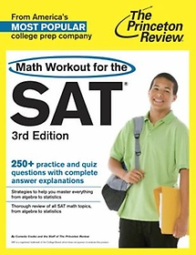 """<font title=""""Math Workout for the SAT (Paperback/ 3rd Ed.)"""">Math Workout for the SAT (Paperback/ 3rd...</font>"""