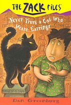 Never Trust a Cat Who Wears Earrings - Zack Files 7 (Paperback)