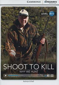Shoot to Kill: Why We Hunt (Paperback)