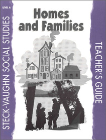 "<font title=""Steck-Vaughn Social Studies Level A : Homes and Families : Teacher"