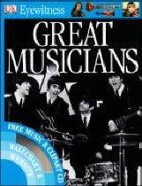 "<font title=""DK Eyewitness : Great Musicians (Paperback+Free Clipart CD)"">DK Eyewitness : Great Musicians (Paperba...</font>"