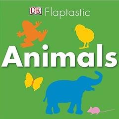 DK Flaptastic: Animals (Board book)