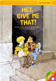 Hey, Give Me That (Hardcover +Audio CD:1)