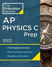 """<font title=""""Princeton Review AP Physics C Prep, 2021 (Paperback)"""">Princeton Review AP Physics C Prep, 2021...</font>"""
