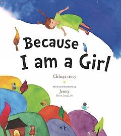Becuse I am a girl : Chhaya story