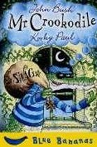 Mr. Crookodile (Blue Bananas) (Paperback)