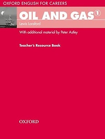 """<font title=""""Oxford English for Careers: Oil and Gas 1 Teachers Resource Book (Paperback)"""">Oxford English for Careers: Oil and Gas ...</font>"""