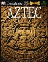 DK Eyewitness : Aztec (Paperback)