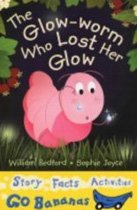 The Glow-worm Who Lost Her Glow (Blue Go Bananas) (Paperback)