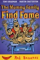 The Mummy Family Find Fame (Red Bananas) (Paperback)