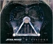 Star Wars Art : Visions (Hardcover)