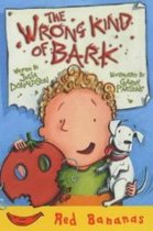 The Wrong Kind of Bark (Red Bananas) (Paperback)