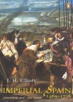 Imperial Spain 1469-1716 (Paperback)