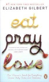 Eat, Pray, Love (Mass Market Paperback)