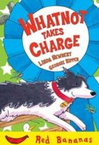 Whatnot Takes Charge (Red Bananas) (Paperback)