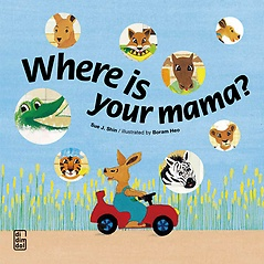 Where is Your Mama?