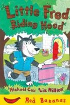 Little Fred Riding Hood (Red Bananas) (Paperback)