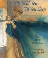 I Will Hold You 'Til You Sleep (Hardcover)