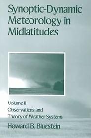 Synoptic Dynamic Meteorology Vol 2 (Hardcover)