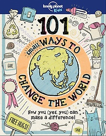 """<font title=""""101 Small Ways to change the World (Hardcover)"""">101 Small Ways to change the World (Hard...</font>"""