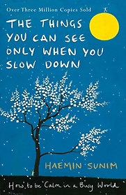 """<font title=""""The Things You Can See Only When You Slow Down (Hardcover/ 영국판)"""">The Things You Can See Only When You Slo...</font>"""