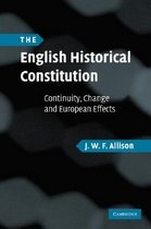 """<font title=""""The English Historical Constitution: Continuity, Change and European Effects (Hardcover) """">The English Historical Constitution: Con...</font>"""
