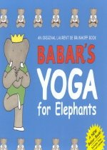 Babar's Yoga for Elephants with Poster (Hardcover)