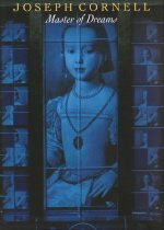 Joseph Cornell : Master of Dreams (Hardcover )