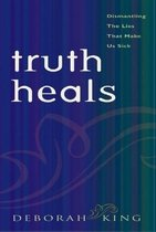 Truth Heals (Hardcover)