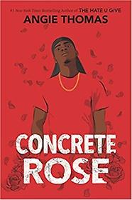 Concrete Rose (Hardcover)