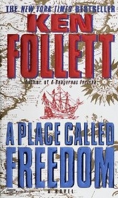"<font title=""A Place Called Freedom (Mass Market Paperback)"">A Place Called Freedom (Mass Market Pape...</font>"