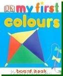 My First Colours (Board Book/ UK Edition)