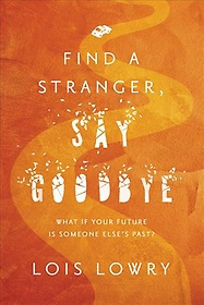 "<font title=""Find a Stranger, Say Goodbye (Paperback / Reprint Edition)"">Find a Stranger, Say Goodbye (Paperback ...</font>"