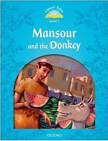 Classic Tales Level 1 Mansour And The Donkey   (Paperback)