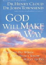 God Will Make a Way: What to Do When You Don't Know What to Do (Paperback)