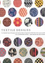 Textile Designs: Two Hundred Years of European and American Patterns Organized by Motif, Style, Color, Layout, and Period (Paperback)