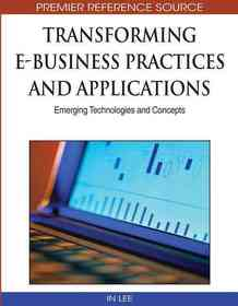 "<font title=""Transforming E-business Practices and Applications (Hardcover)"">Transforming E-business Practices and Ap...</font>"
