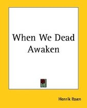 When We Dead Awaken (Paperback)