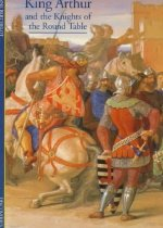 Discoveries: King Arthur and the Knights of the Round Table (Paperback)
