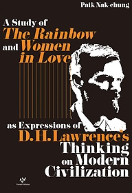 A Study of The Rainbow and Women in Love